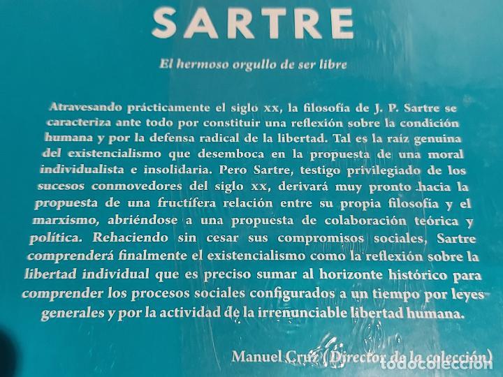 Libros: SARTRE / EL HERMOSO ORGULLO DE SER LIBRE / DESCUBRIR LA FILOSOFÍA / 32 / PRECINTADO. - Foto 2 - 227190240