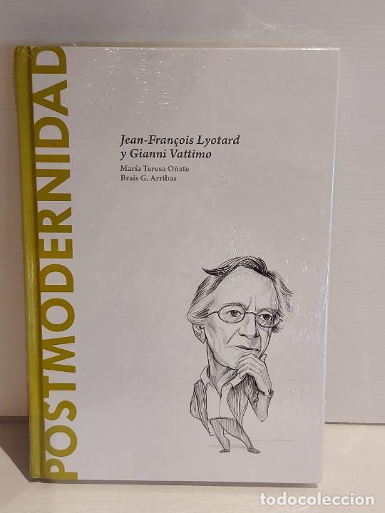 POSTMODERNIDAD / LYOTARD Y VATTIMO / DESCUBRIR LA FILOSOFÍA / 40 / PRECINTADO. (Libros Nuevos - Humanidades - Filosofía)