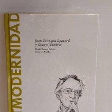 Libros: POSTMODERNIDAD / LYOTARD Y VATTIMO / DESCUBRIR LA FILOSOFÍA / 40 / PRECINTADO.. Lote 227203405