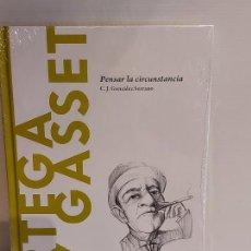 Libros: ORTEGA Y GASSET / PENSAR LA CIRCUNSTANCIA / DESCUBRIR LA FILOSOFÍA / 15 / PRECINTADO.. Lote 227203629