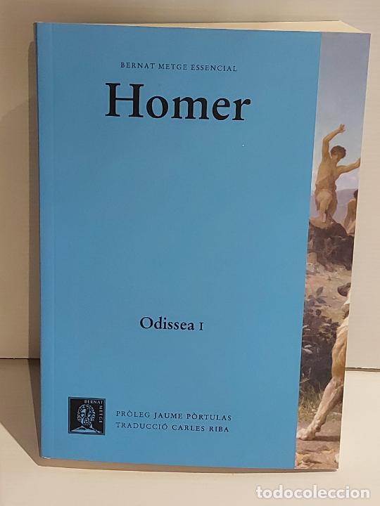 HOMER / ODISSEA I / BERNAT METGE ESSENCIAL / 1 / NUEVO (Libros Nuevos - Humanidades - Filosofía)
