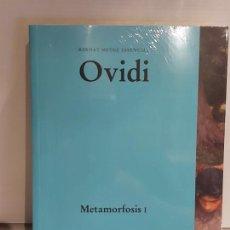 Libros: OVIDI / METAMORFOSIS I / BERNAT METGE ESSENCIAL / 4 / PRECINTADO A ESTRENAR.. Lote 227227445