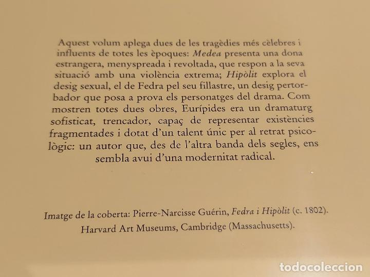 Libros: EURÍPIDES / MEDEA HIPÒLIT / BERNAT METGE ESSENCIAL / 10 / PRECINTADO A ESTRENAR. - Foto 2 - 275235233