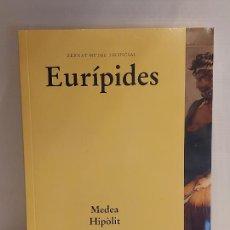 Libros: EURÍPIDES / MEDEA HIPÒLIT / BERNAT METGE ESSENCIAL / 10 / PRECINTADO A ESTRENAR.. Lote 227228845