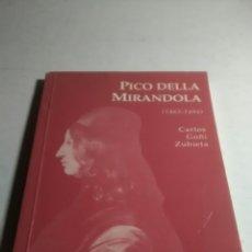 Libros: GIOVANNI PICO DELLA MIRANDOLA. EDICIONES DEL ORTO. PRIMERA EDICIÓN 1996. Lote 228509745
