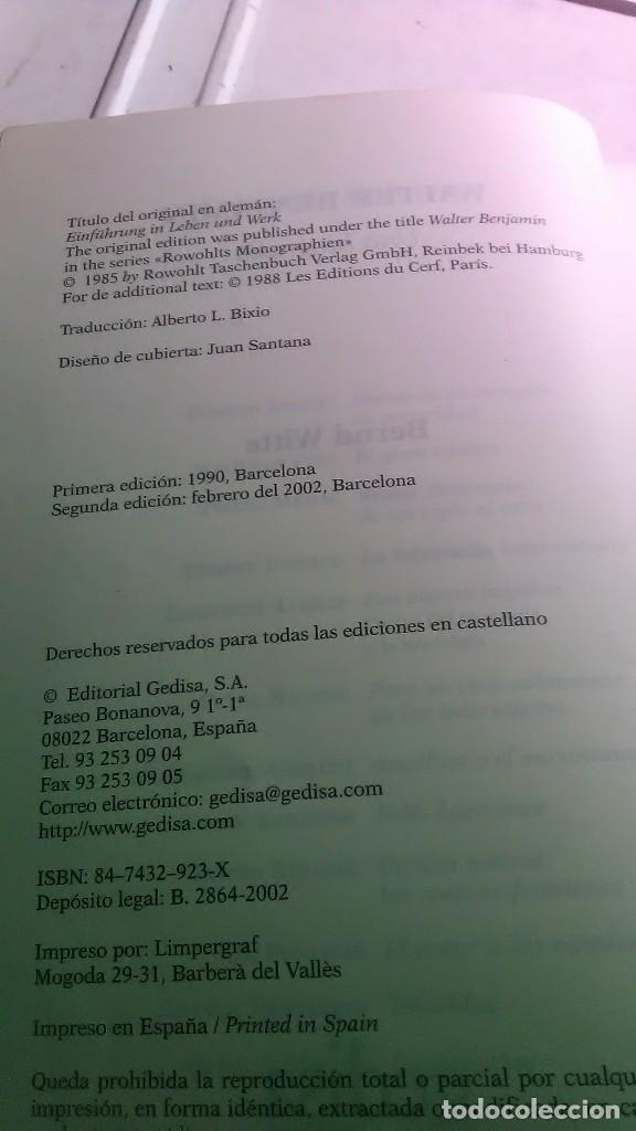 Libros: Walter Benjamín. Una biografía. Bernd Witte. Gedisa editorial. 2002 - Foto 4 - 232378085