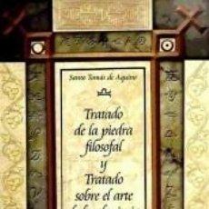Libri: TRATADO DE LA PIEDRA FILOSOFAL Y TRATADO SOBRE EL ARTE DE LA ALQUIMIA. Lote 232391125