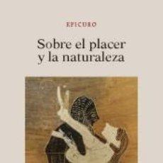 Libros: SOBRE EL PLACER DE LA NATURALEZA. Lote 234301010