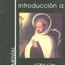 Libros: INTRODUCCIÓN A SAN JUAN DE LA CRUZ: ELEMENTAL INTRODUCCIÓN. Lote 234958005