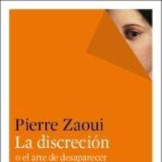 Libros: LA DISCRECIÓN O EL ARTE DE DESAPARECER. Lote 235042255