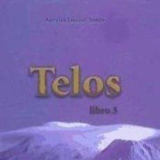Libros: TELOS 3. PROTOCOLOS DE LA 5ª DIMENSION.. Lote 235069930