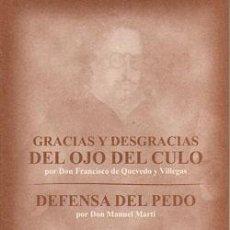 Libros: GRACIAS Y DESGRACIAS DEL OJO DEL CULO. DEFENSA DEL PEDO. FRANCISCO DE QUEVEDO. Lote 236517750