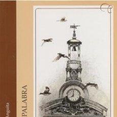 Libros: AZARES A LA PALABRA. JUAN ANTONIO DE URDA ANGUITA. Lote 237814395