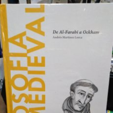Libri: FILOSOFÍA MEDIEVAL-DE AL FARABI A OCKHAM-ANDRES MARTÍNEZ LORCA,NUEVO SIN ABRIR. Lote 239367285