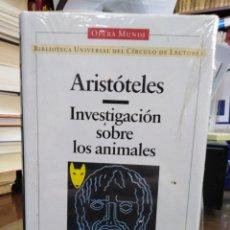Livres: INVESTIGACIÓN SOBRE LOS ANIMALES-ARISTOTELES-CIENCIA-OPERA MUNDI-1995. Lote 239543090