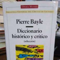Livres: DICCIONARIO HISTÓRICO Y CRÍTICO-PIERRE BAYLE-FILOSOFIA-OPERA MUNDI-1996. Lote 239550680