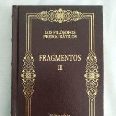 Libros: LOS FILÓSOFOS PRESOCRÁTICOS - III. Lote 240031385