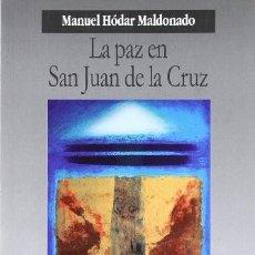 Libros: LA PAZ EN SAN JUAN DE LA CRUZ. MANUEL HODAR MALDONADO. Lote 243357005