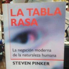 Libros: LA TABLA RASA-LA. NEGACION MODERNA DE LA NATURALEZA HUMANA-STEVEN PINKER-EDITA PAIDOS 2005. Lote 243804160