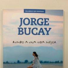 Libros: LIBRO MUEVO JORGE BUCAY VIVIR CON UN PROPÓSITO. Lote 243807320