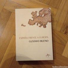 Libros: ESPAÑA FRENTE A EUROPA. GUSTAVO BUENO.. Lote 246799480