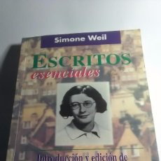 Libros: SIMONE WEIL. ESCRITOS ESENCIALES. SAL TERRAE. 2000. Lote 247211340