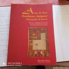 Libros: ARTE DE LEER ESCRITURAS ANTIGUAS PALEOGRAFÍA DE LECTURA.. Lote 250331245
