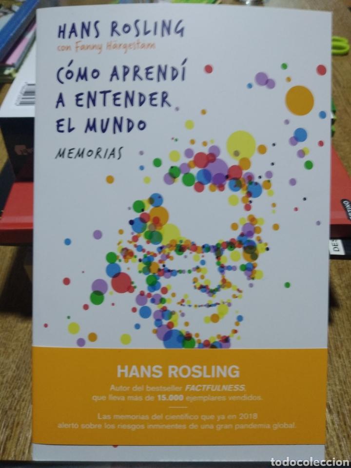 Libros: Cómo aprendí a entender el mundo Memorias póstumas. Hans Rosling. novedad editorial - Foto 3 - 251374400
