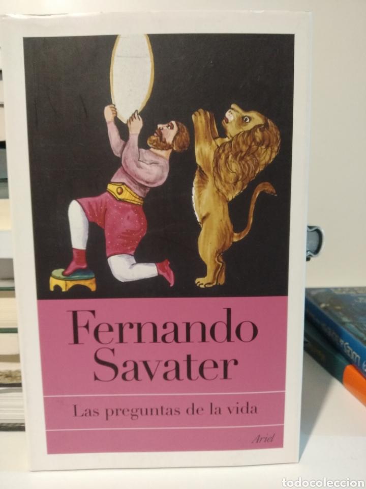 LAS PREGUNTAS DE LA VIDA. FERNANDO SAVATER. (Libros Nuevos - Humanidades - Filosofía)