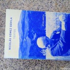 Livros: NICOLÁS GÓMEZ DAVILA TEXTOS. Lote 253733445