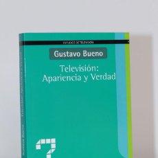 Libros: GUSTAVO BUENO - TELEVISIÓN: APARIENCIA Y VERDAD. Lote 256046410