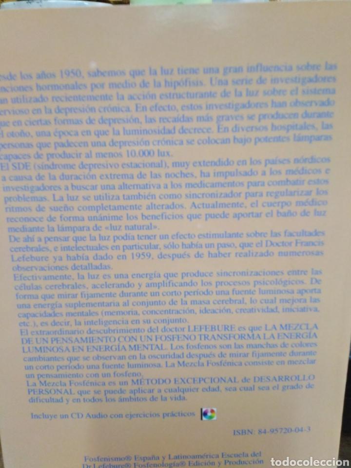 Libros: EXPANSIÓN CEREBRAL POR LA LUZ NATURAL-EL ABC DE LA MEZCLA FOSFENICA-DANIEL STIENNON-2002 - Foto 3 - 257397610