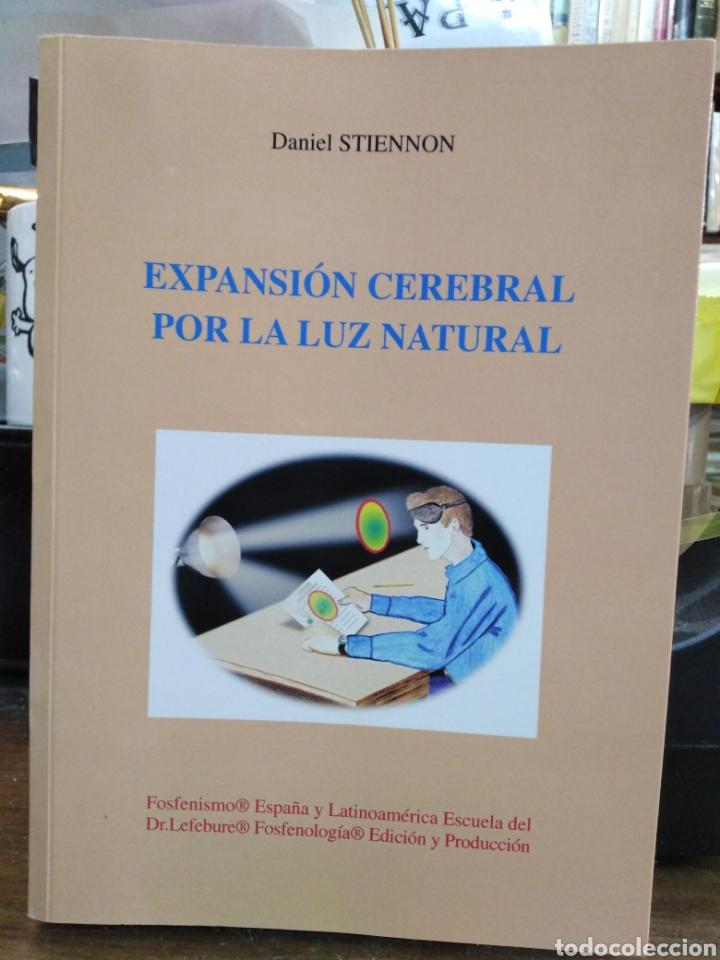 EXPANSIÓN CEREBRAL POR LA LUZ NATURAL-EL ABC DE LA MEZCLA FOSFENICA-DANIEL STIENNON-2002 (Libros Nuevos - Humanidades - Filosofía)