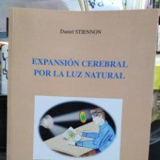 Libros: EXPANSIÓN CEREBRAL POR LA LUZ NATURAL-EL ABC DE LA MEZCLA FOSFENICA-DANIEL STIENNON-2002. Lote 257397610