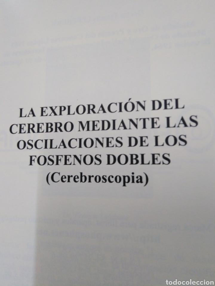 Libros: LA EXPLORACIÓN DEL CEREBRO MEDIANTE LOS OSCILACIONES DE LOS FOSFENOS DOBLES-FRANCIS LEFEBURE-2002 - Foto 4 - 257398430