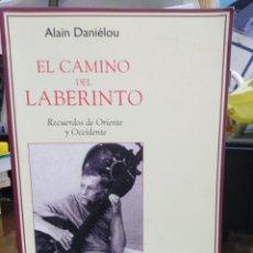 Libros: EL CAMINO DEL LABERINTO-ALAIN DANIELOU-RECUERDOS DE ORIENTE Y OCCIDENTE-EDITA KAIROS-. Lote 257467320
