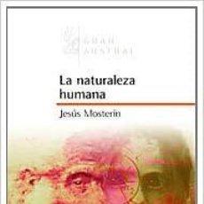 Libros: LA NATURALEZA HUMANA (GRAN AUSTRAL) JESÚS MOSTERÍN. Lote 257671970