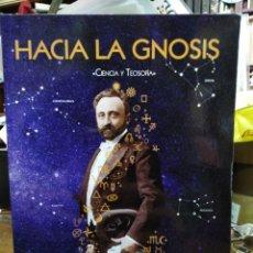 Libros: HACIA LA GNOSIS-CIENCIA Y TEOSOFIA-MARIO ROSO DE LUNA-EDITA CREACIÓN. Lote 257854670