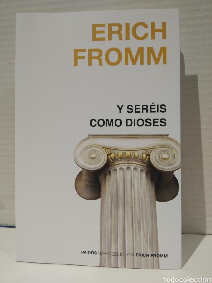 Y SERÉIS COMO DIOSES ERICH FROMM (Libros Nuevos - Humanidades - Filosofía)