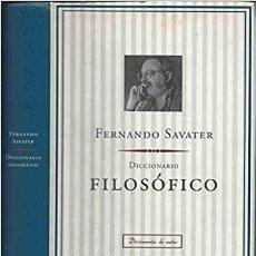 Libros: DICCIONARIO FILOSOFICO FERNANDO SAVATER. Lote 257911155