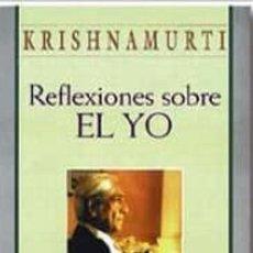 Libros: REFLEXIONES SOBRE LE YO. KRISHNAMURTI. Lote 260651100