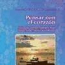 Libros: PENSAR CON EL CORAZÓN. HANNAH ARENDT, SIMONE WEIL, EDITH STEIN, MARÍA ZAMBRANO. Lote 261665065