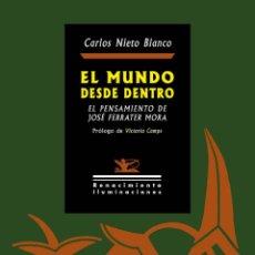 Libros: EL MUNDO DESDE DENTRO.CARLOS NIETO BLANCO.- NUEVO. Lote 261832920