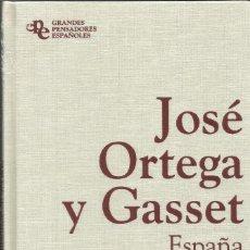 Libros: ESPAÑA INVERTEBRADA. LA DESHUMANIZACIÓN DEL ARTE / JOSÉ ORTEGA Y GASSET.. Lote 261920300