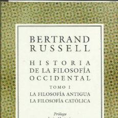 Libros: HISTORIA DE LA FILOSOFÍA OCCIDENTAL I / BERTRAND RUSSELL. Lote 261941980