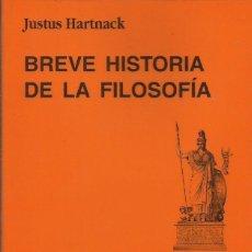 Libros: BREVE HISTORIA DE LA FILOSOFÍA / JUSTUS HARNATCK. Lote 261942480