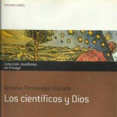 Libros: LOS CIENTÍFICOS Y DIOS / ANTONIO FERNÁNDEZ RAÑADA.. Lote 262053970
