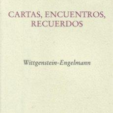 Libros: CARTAS, ENCUENTROS, RECUERDOS / WITTGENSTEIN ENGELMAN. Lote 262065715