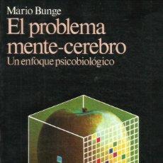 Libros: EL PROBLEMA MENTE-CEREBRO / MARIO BUNGE.. Lote 262066425