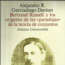 Libros: BERTRAND RUSSELL Y LOS ORÍGENES DE LAS PARADOJAS DE LA TEORÍA DE CONJUNTOS / A. R. GARCIADIEGO.. Lote 262248175